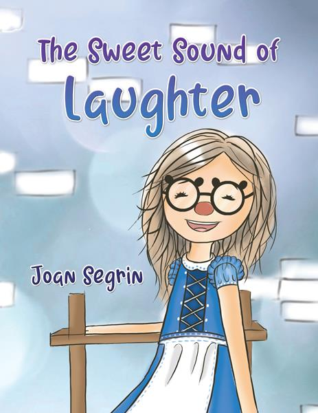 """The Sweet Sound of Laughter"" by Joan Segrin"
