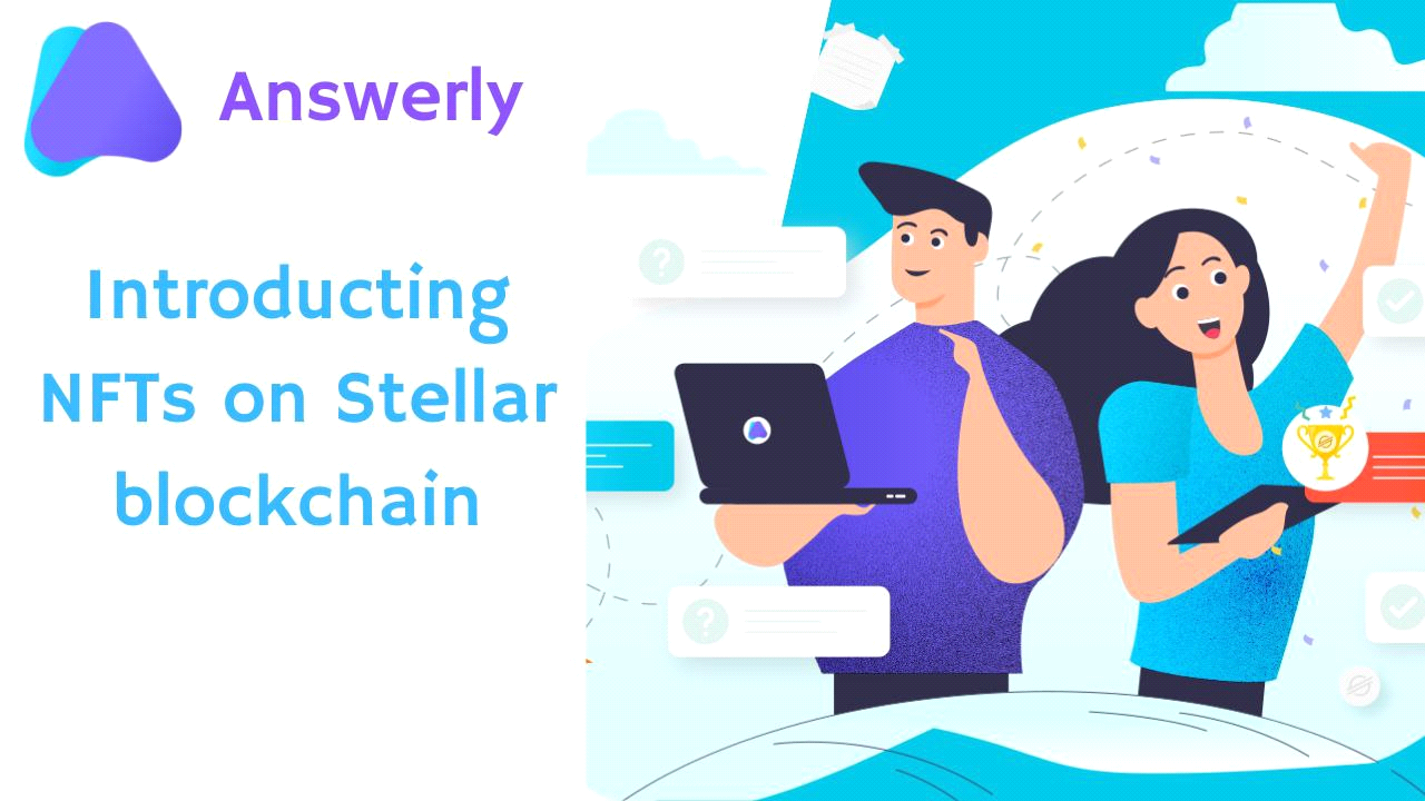 Answerly - Introducing the Hottest NFTs on Stellar Blockchain 1