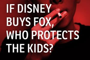 If Disney buys Fox, who will protect the kids?
