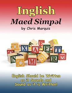Author Simplifies the Spelling of the English Language in New Book