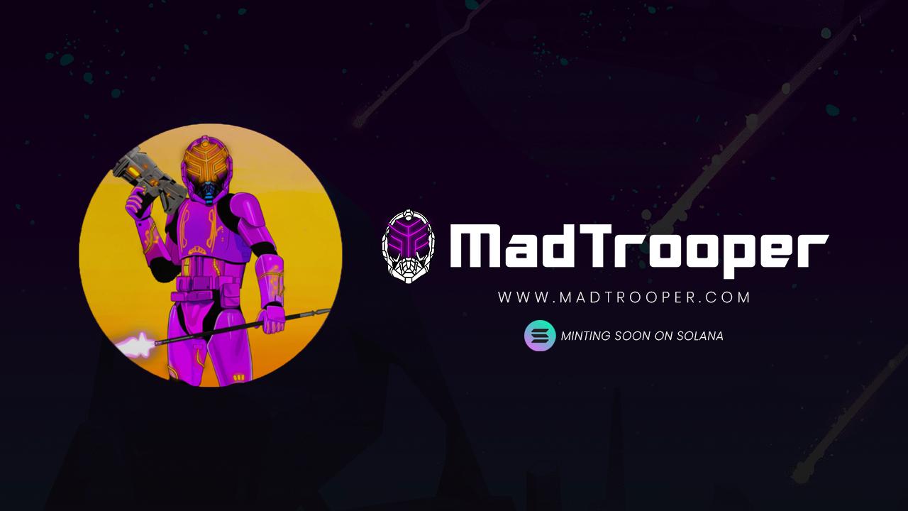MadTrooper Launches 11,111 Unique Collectible NFTs on the Solana Blockchain 1