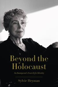 """Book cover image of """"Beyond the Holocaust"""" by Sylvie Heyman"""
