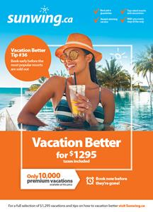 Sunwing Inspires Canadians To Vacation Better This Winter With