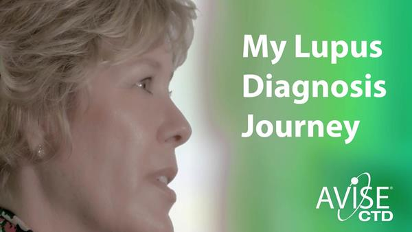 Patient shares her story of how AVISE CTD provided her physician with more information that led to a diagnosis of lupus.