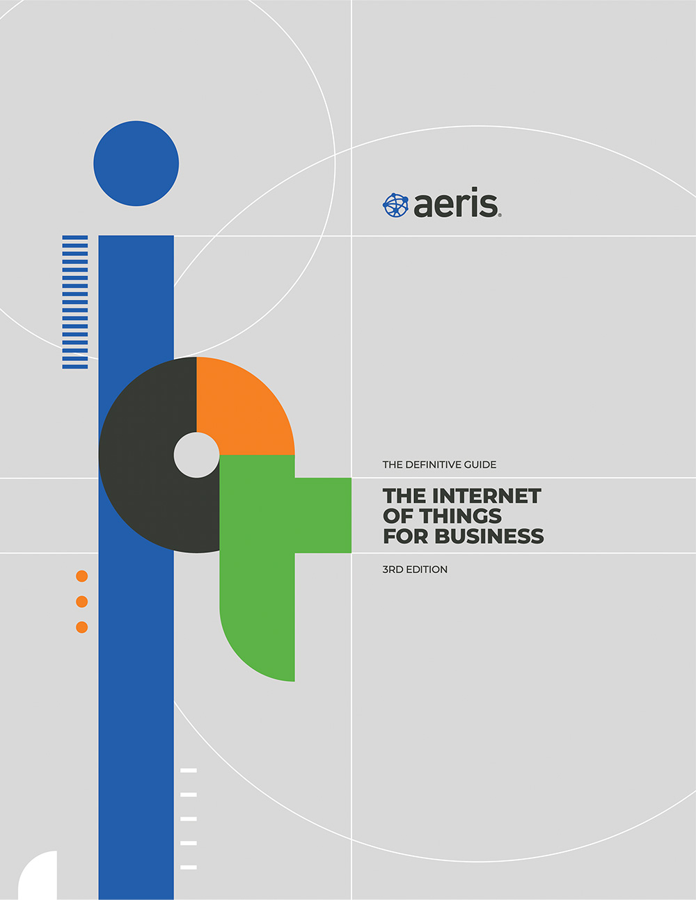 Aeris - The Definitive Guide - The Internet of Things for Business - 3rd Edition - Cover