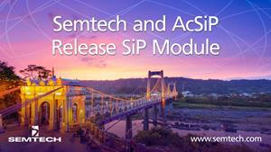 Semtech and AcSiP
