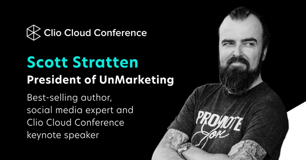 Scott Stratten Announced as First Keynote Speaker at the 2021 Clio Cloud Conference, held virtually from October 26–29, 2021.
