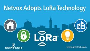 Netvox Adopts Semtech's LoRa Technology
