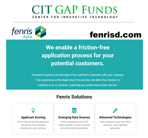 The Center for Innovative Technology (CIT) today announced that CIT GAP Funds, with funds also coming from the Virginia Founders Fund, has invested in Richmond, Va.-based Fenris.
