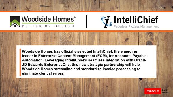 Woodside Homes Selects IntelliChief for Accounts Payable Automation