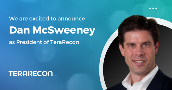 TeraRecon Announces Dan McSweeney President_Press Release Social Media Image_June 15, 2021