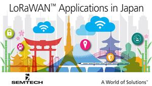 New LoRaWAN™-based Network in Japan Now Open for Field Testing