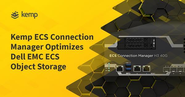 Kemp-ECS-Connection-Manager-Optimizes-Enterprise-Object- Storage