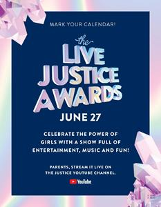 Celebrate the Power of Girls at the Live Justice Awards on June 27