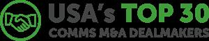 TMT Finance USA's Top 30 Comms M&A Dealmakers Logo