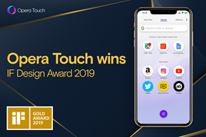 Opera Touch browser wins iF DESIGN AWARD in Gold , becomes best designed software of the year